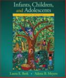 Infants, Children, and Adolescents Plus NEW MyDevelopmentLab with Pearson EText Valuepack Access Card -- Access Card Package, Berk, Laura E. and Meyers, Adena B., 0134130146