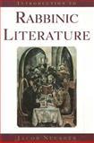 Introduction to Rabbinic Literature, Jacob Neusner, 0300140142