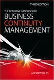 The Definitive Handbook of Business Continuity Management, Hiles, Andrew, 0470670142