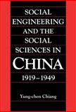Social Engineering and the Social Sciences in China, 1919-1949 9780521770149