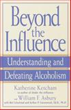Beyond the Influence 2nd Edition
