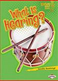 What Is Hearing?, Jennifer Boothroyd, 0761350144