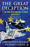 The Great Deception, Christopher Booker and Richard North, 0826480144