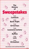 The History of Sweepstakes, Lawrence Curtin and Karen Bernardo, 096584014X