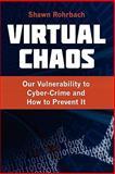 Virtual Chaos, Shawn Rohrbach, 098458014X