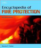 Encyclopedia of Fire Protection, Nolan, Dennis P., 1418020141