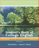 Student's Book of College English : Rhetoric, Readings, Handbook, Skwire, David and Wiener, Harvey S., 0321440153
