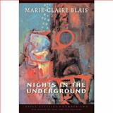 Nights in the Underground, Blais, Marie-Claire, 1550960156