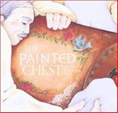 The Painted Chest, Judith Christine Mills, 1552630153