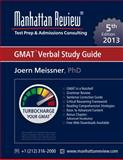 Manhattan Review GMAT Verbal Study Guide [5th Edition], Meissner, Joern and Manhattan Review, 1629260150