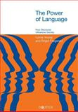 The Power of Language : How Discourse Influences Society, Young, Lynne and Fitzgerald, Brigid, 1845530152