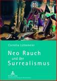 Neo Rauch und der Surrealismus, LüTkemeier, Cornelia, 3631630158