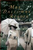 The Mrs. Dalloway Reader 1st Edition