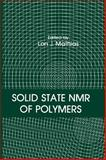 Solid State NMR of Polymers, , 0306440156