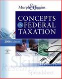 Concepts in Federal Taxation 2008, Murphy, Kevin E. and Higgins, Mark, 0324640153