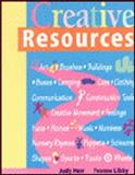 Creative Resources : Art, Brushes, and Buildings, Herr, Judy and Libby-Larson, Yvonne, 0766800156