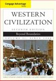Cengage Advantage Books: Western Civilization : Beyond Boundaries, Volume II, Noble, Thomas F. X. and Strauss, Barry, 1133610153