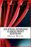 An Ideal Husband, Oscar Wilde, 1489500154