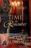 Time to Remember (Ravenhurst Series, #3), Lorraine Beaumont, 1499330154