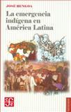 La Emergencia Indígena en América Latina 9789562890151