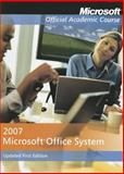 Microsoft Office 2007 Updated First Edition with Student CD-ROM High School Edition, MOAC, 0470470151