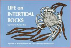 Life on Intertidal Rocks, Cherie Hunter Day, 0912550155