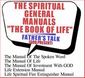 The SPIRITUAL GENERAL MANUALS the BOOK of LIFE (Chapter One), King Solomon David Jesse Ete, 0955980151
