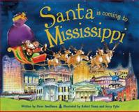 Santa Is Coming to Mississippi, Steve Smallman, 1402290152