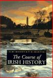 The Course of Irish History, T. W. Moody, 1570980152