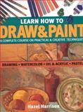 Learn How to Draw and Paint, Hazel Harrison, 1844760154