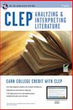 CLEP® Analyzing and Interpreting Literature, Research and Education Association Editors, 0738610151