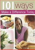 101 Ways to Make a Difference Today, Candy Paull, 1403720150