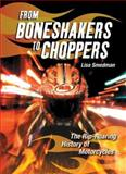 From Boneshakers to Choppers, Lisa Smedman, 1554510155