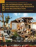 10th International Conference for the International Institute for Infrastructure Resilience and Reconstruction : Collaboration for Effective Disaster Mitigation and Response, , 1626710155