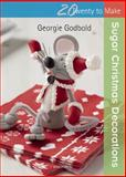 Sugar Christmas Decorations, Georgie Godbold, 1782210156