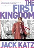 The First Kingdom, Jack Katz, 1782760156