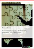 Wissensmanagement - Instrumente, Methoden und Erfahrungen, Thomas Weber, 3638940152