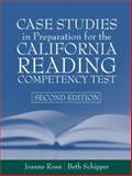 Case Studies in Preparation for the California Reading Competency Test, Rossi, Joanne C. and Schipper, Beth E., 0205360157