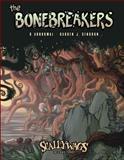 The Bonebreakers Vol. 1, Gendron, Darren and Abnormal, O., 0983680159