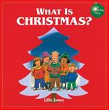 What Is Christmas?, Harriet Ziefert, 1402720157