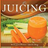27 Juicing Recipes, Leonardo Manzo and Karina Di Geronimo, 1482090155