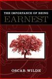 The Importance of Being Earnest, Oscar Wilde, 1619490153