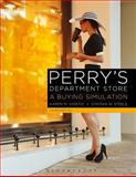 Perry's Department Store : A Buying Simulation, Videtic, Karen M., 1628920157