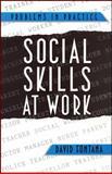 Social Skills at Work 9781854330154