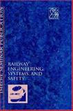 Railway Engineering, Systems and Safety (Railtech '96), Professional Engineering Publishers Staff, 1860580157