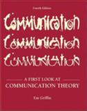 A First Look at Communication Theory with Communication Theorists, Griffin, Miriam, 0072460156