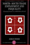 North-South Trade, Employment and Inequality 9780198290155