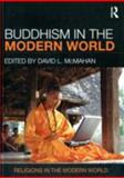 Buddhism in the Modern World, David L. McMahan, 0415780152