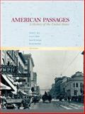 American Passages : A History of the United States, Ayers, Edward L. and Gould, Lewis L., 0495050156