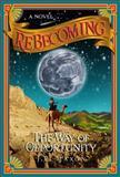 ReBecoming, J. R. Maxon, 0981520154